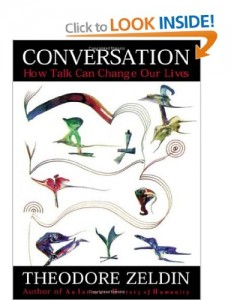 Conversation by Theodore Zeldin