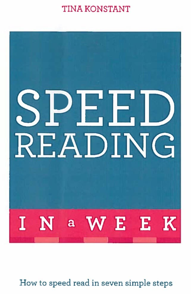 Speed Reading in a Week - How to speed read in seven simple steps.