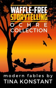 Ochre Collection - Waffle-Free Storytelling by Tina Konstant
