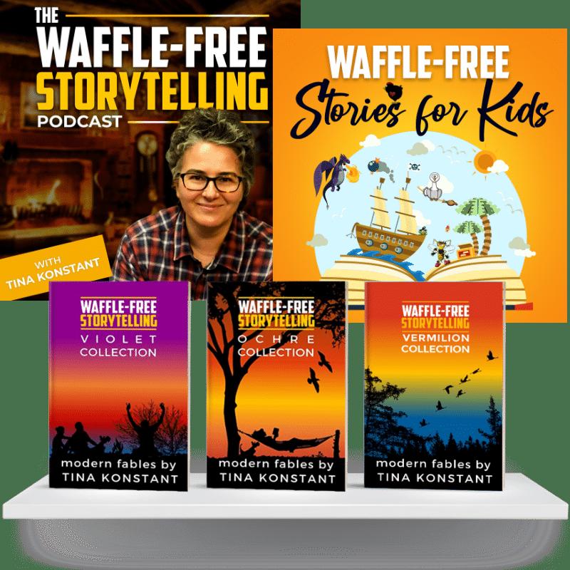 Waffle-Free Storytelling with Tina Konstant